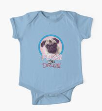 Pugs not Drugs! One Piece - Short Sleeve