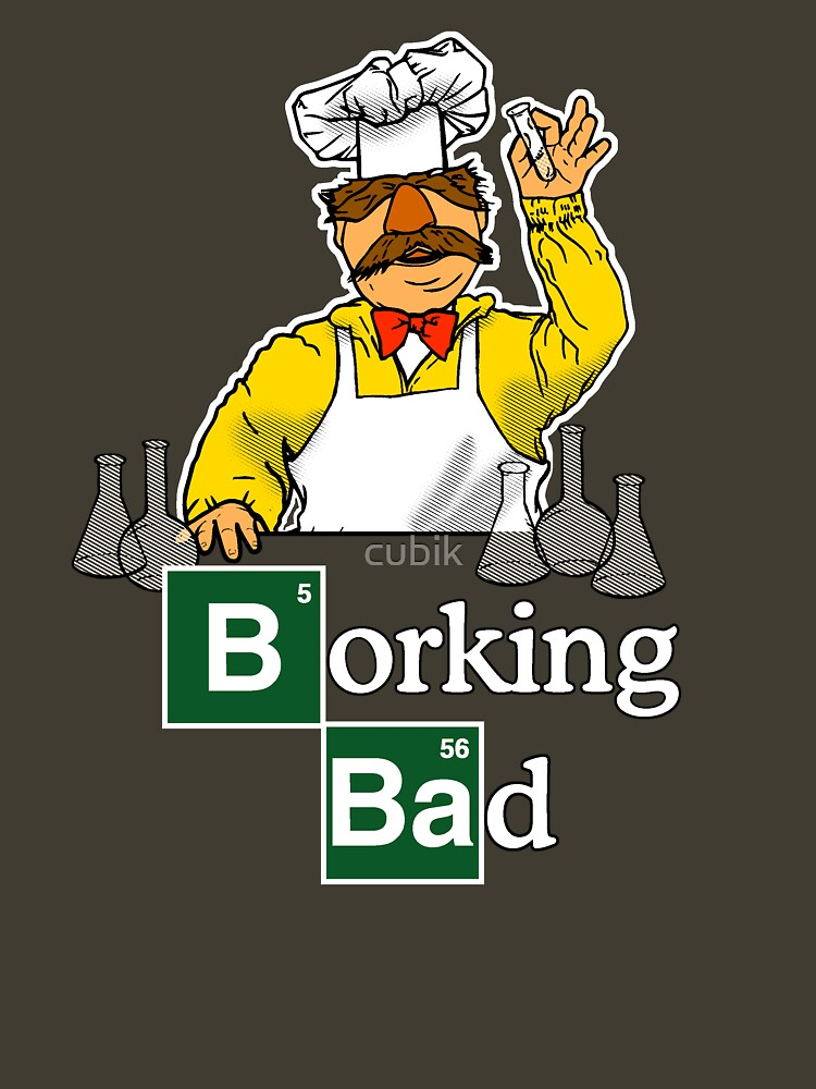 Borking Bad | Unisex T-Shirt