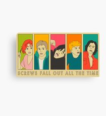 SCREWS FALL OUT ALL THE TIME Canvas Print