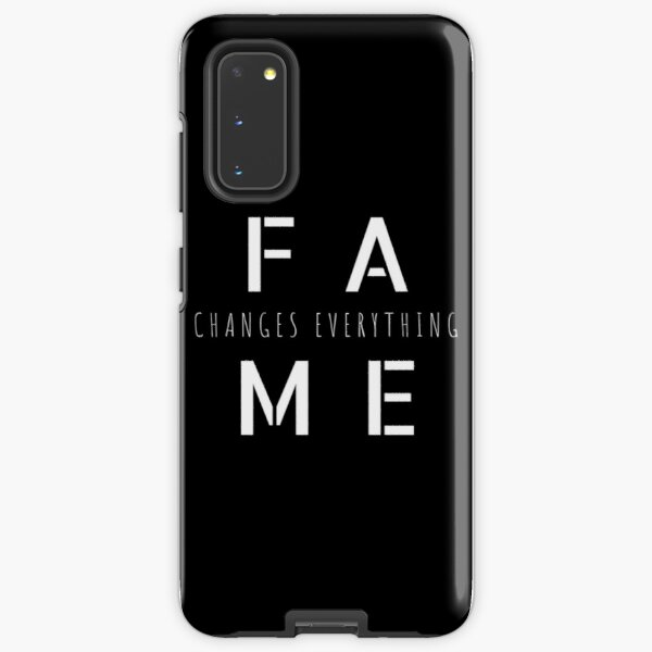 Fame Changes Everything (On White) Samsung Galaxy Tough Case
