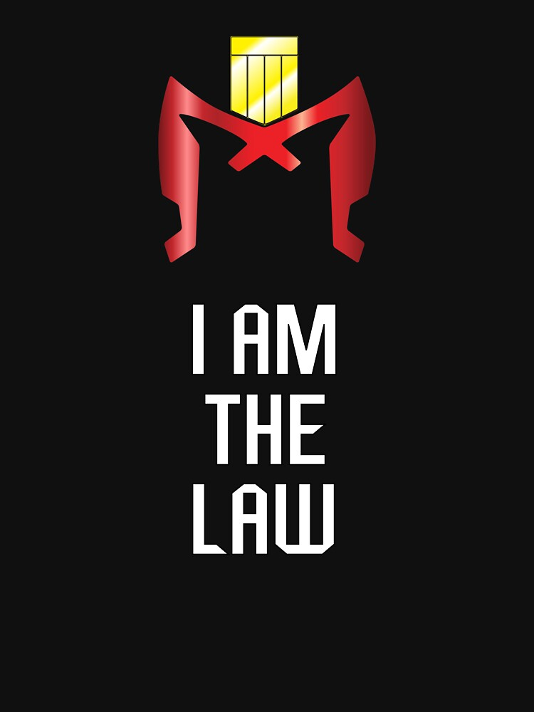 I AM THE LAW | Unisex T-Shirt