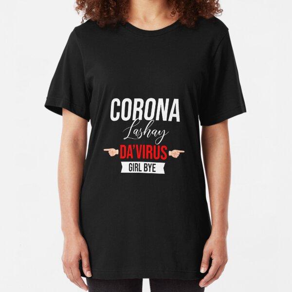 Corona DaVirus Girl Bye-White Slim Fit T-Shirt