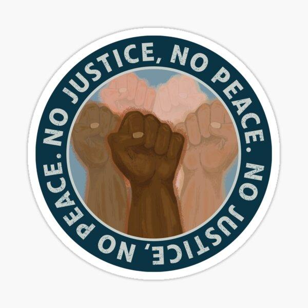 No Justice, No Peace Sticker