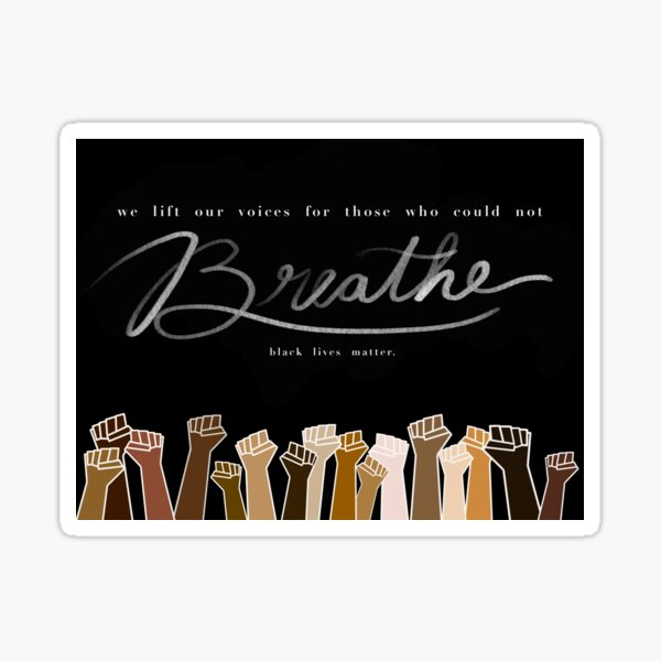 Breathe BLM  Sticker