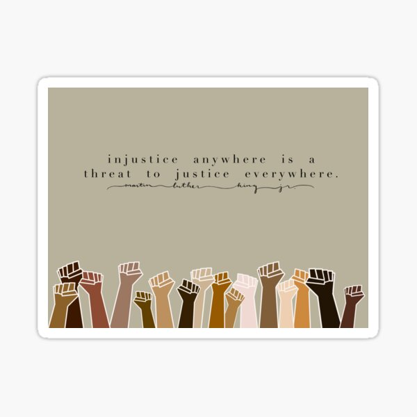 MLK Justice Quote Sticker