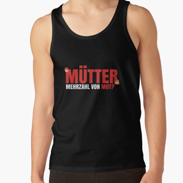 T-Shirt für Mütter und Mamis Mehrzahl von Mut ist ... Tank Top