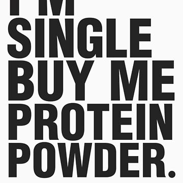 Buy me protein powder by ZoeArcher