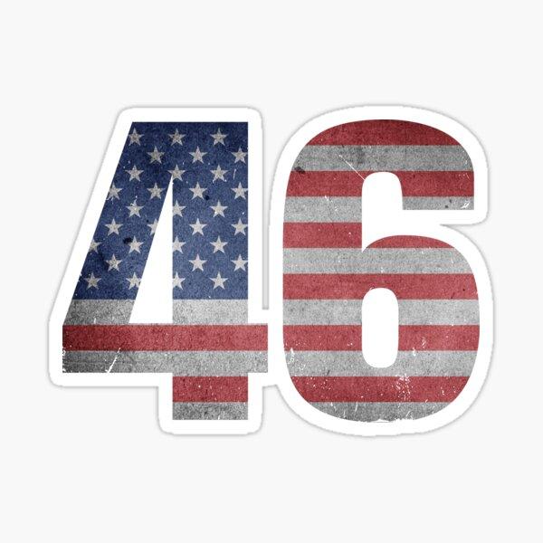 46th President (I am 46 Political Quote) Sticker