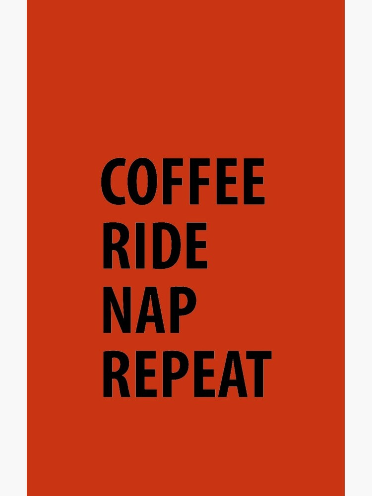 Coffee Ride Nap wiederholen von welikestuff