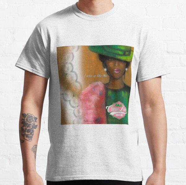 woke up like this Classic T-Shirt