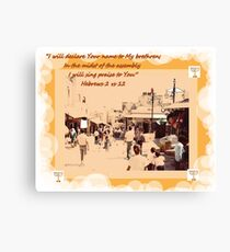 Streets of Jerusalem  BIBLE VERSE Canvas Print
