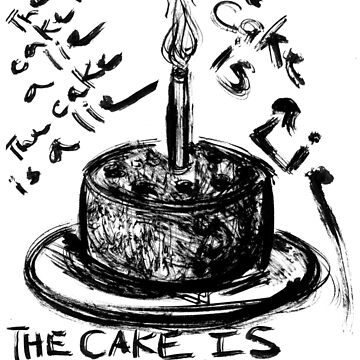 The Cake is a Lie by Gabatron3000