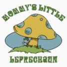 Mommy's Little Leprechaun by HolidayT-Shirts