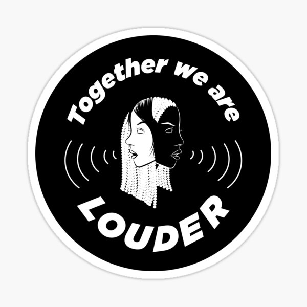 Together We are Louder Sticker