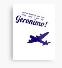Geronimo! Metal Print