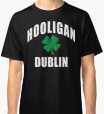 Dublin Hooligan Classic T-Shirt