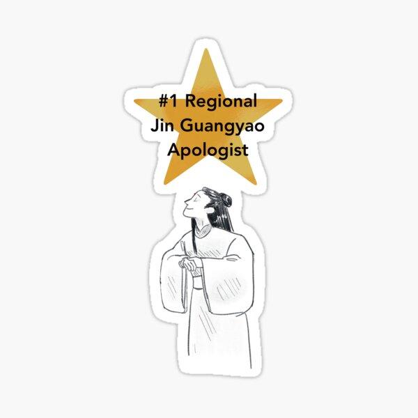 #1 Regional Jin Guangyao Apologist Sticker