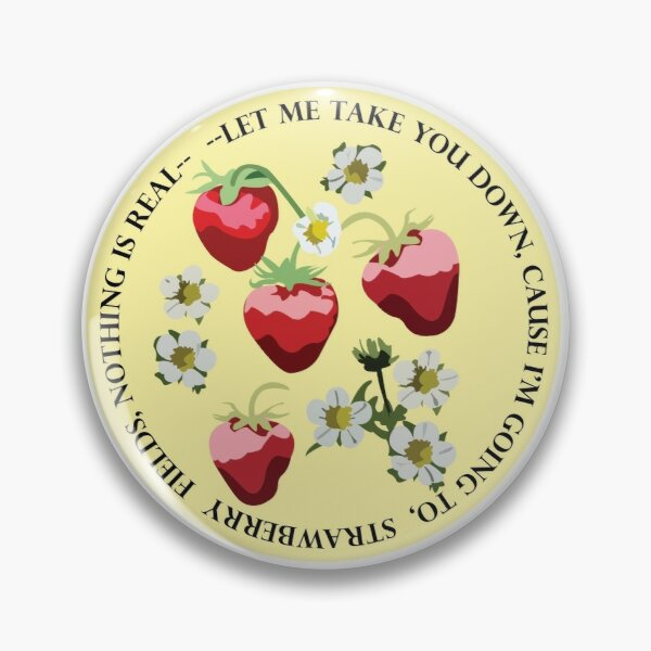 Strawberry Fields Forever Pin