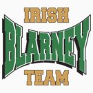 Irish Blarney Team by HolidayT-Shirts