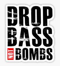 Drop Bass Not Bombs Sticker