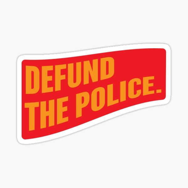 [proceeds go to BLM] defund the police Sticker