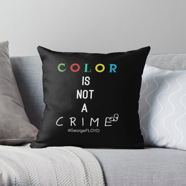 Color is not a crime shirt 2020 support us  Throw Pillow