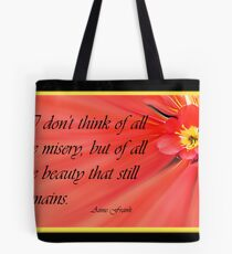 The beauty that still remains Tote Bag