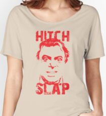 Hitch Slap Women's Relaxed Fit T-Shirt