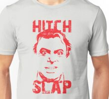 Hitch Slap Unisex T-Shirt