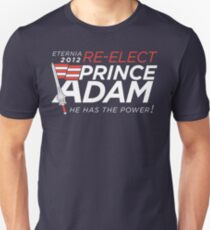 Re-Elect Prince Adam T-Shirt