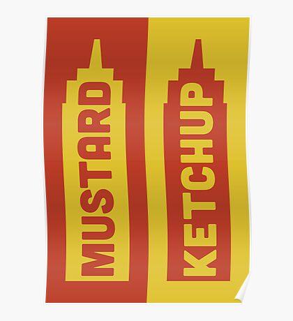 Ketchup, Mustard Poster