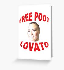 FREE POOT LOVATO Greeting Card