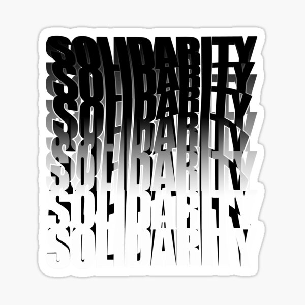 Strength, Purpose, Solidarity Powerful Quotes Part 4 Sticker