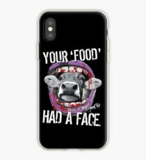 VeganChic ~ Your Food Had A Face iPhone Case