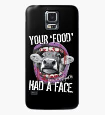 VeganChic ~ Your Food Had A Face Case/Skin for Samsung Galaxy