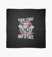 VeganChic ~ Your Food Had A Face Scarf