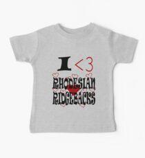 I <3 Rhodesian Ridgebacks Baby Tee