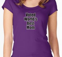 Voted World's Best Mom - Mothers Day T-Shirt Sticker Greeting Card Women's Fitted Scoop T-Shirt
