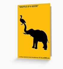 SNUFFLE UP A GOOSE Greeting Card