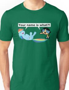 Your Name is What?! Unisex T-Shirt