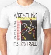 Wrestling It's How I Roll T-Shirt