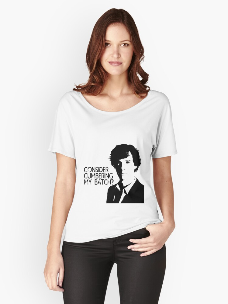 Consider cumbering my batch?  Women's Relaxed Fit T-Shirt Front