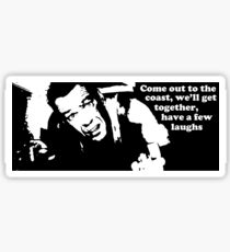 Die Hard: Come out to the coast... Sticker