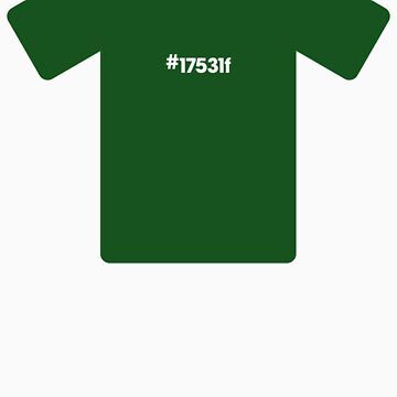 #17531f by RGBshirts
