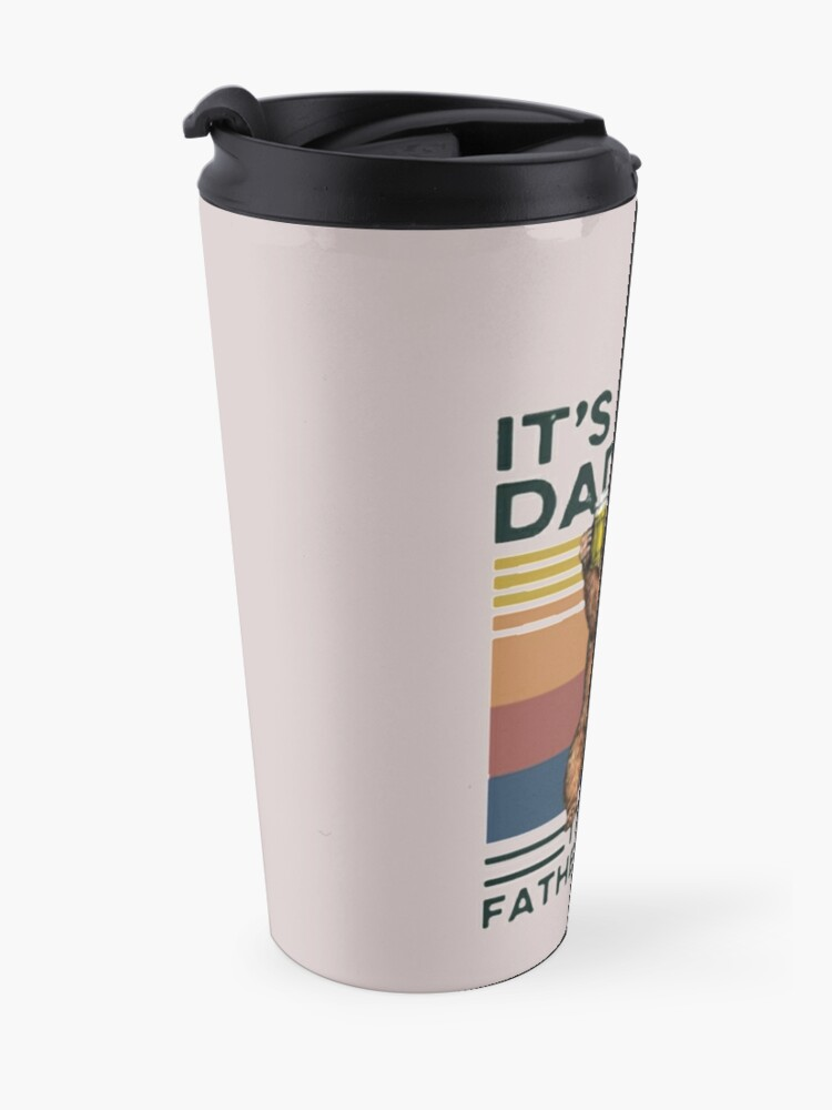Alternate view of It's Not A Dad BOD It's Father Figure Bear Beer Lover Travel Mug