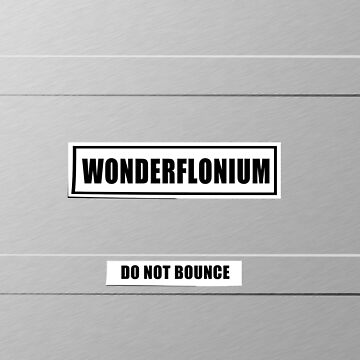 Wonderflonium (DO NOT BOUNCE) by CrowCragg