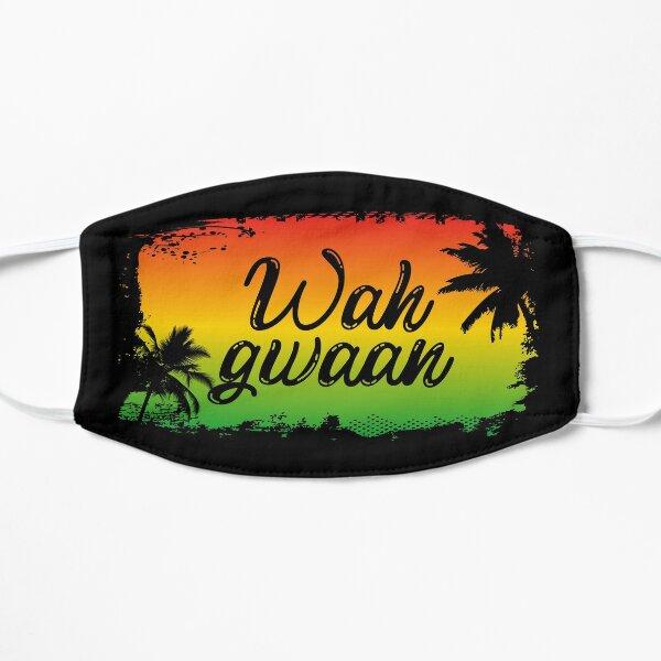 Wah Gwaan Jamaican Hello Slang Saying Masque sans plis