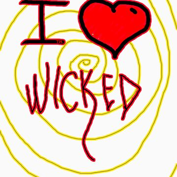 i love wicked  by tiaknight