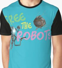 Free the Robots! Graphic T-Shirt