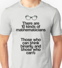 Maths - Binary - Funny T-Shirt